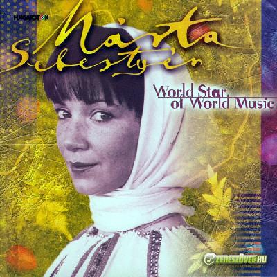 Sebestyén Márta World Star of World Music