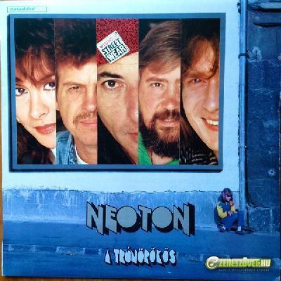 Neoton Família A trónörökös