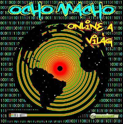 Ocho Macho Online a Világ