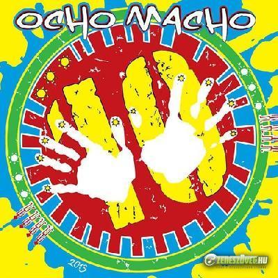 Ocho Macho Tíz év - Tíz város  EP