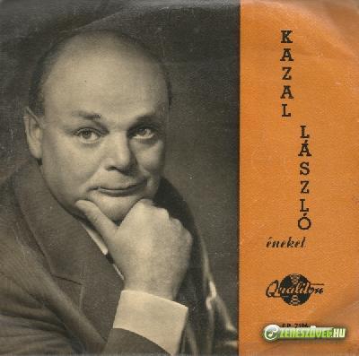 Kazal László Kazal László énekel