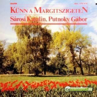 Sárosi Katalin Künn a Margitszigeten