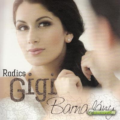 Radics Gigi Barna lány