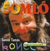 Somló Tamás 50MLÓ - Somló Tamás koncert