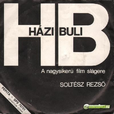 Soltész Rezső Házibuli - A nagysikerű film slágere