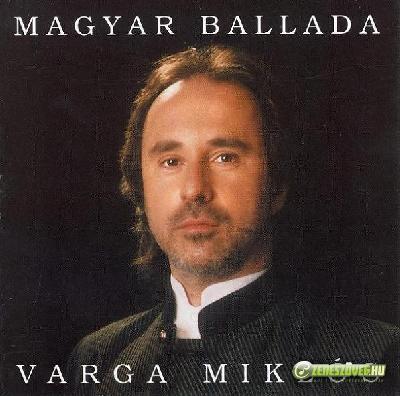 Varga Miklós Magyar ballada