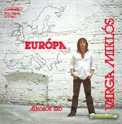 Varga Miklós Európa/ Átkozott szó