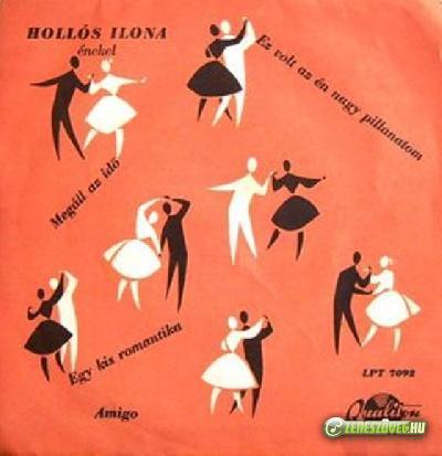 Hollós Ilona Hollós Ilona énekel