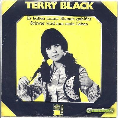 Harangozó Teri Terry Black: Es hätten immer Blumen geblüht