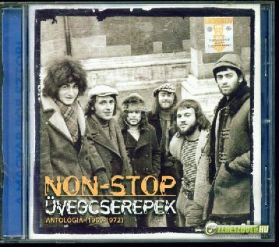 Non Stop Üvegcserepek - Antológia (1969-1972)
