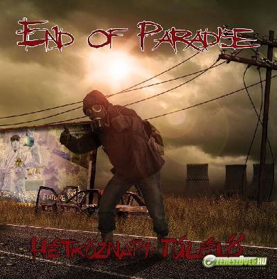 End Of Paradise Hétköznapi túlélő