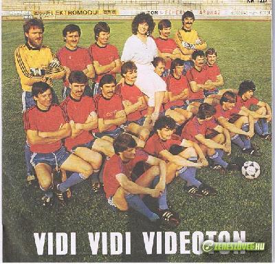 Túri Lajos (Lui) VIDI VIDI VIDEOTON: Hajrá VIDI!!! (Szép volt fiúk)