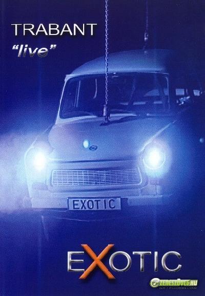 Exotic Trabant koncert DVD
