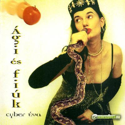 Ági és a fiúk Cyber Éva
