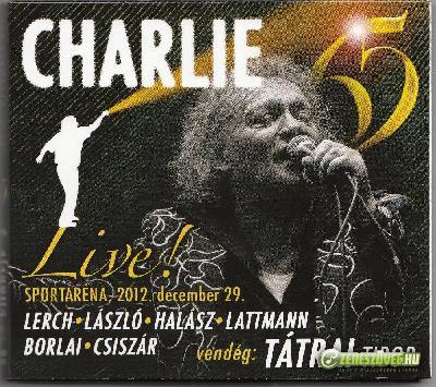 Charlie Charlie 65 Live!  (2xCD)