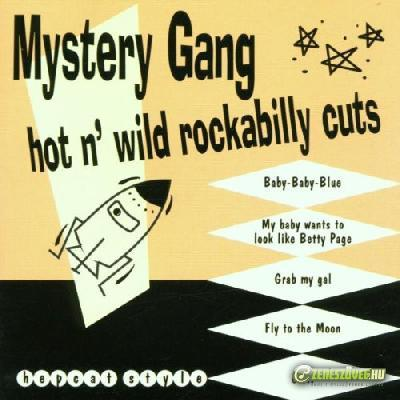 Mystery Gang Hot \'n\' Wild Rockabilly Cuts
