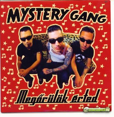 Mystery Gang Megőrülök érted