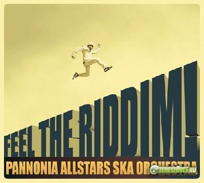 Pannonia Allstars Ska Orchestra Feel the Riddim!