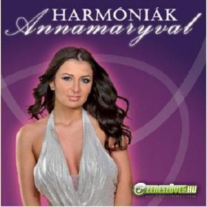 Dancs Annamari Harmóniák Annamaryval