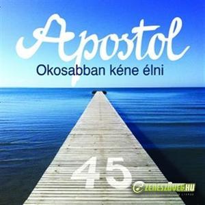 Apostol Okosabban kéne élni (45)