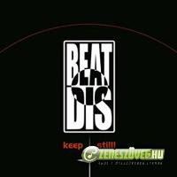 Beat Dis Keep Still!