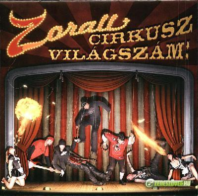 Zorall Zorall Cirkusz Világszám!