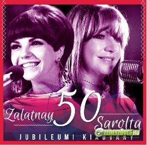 Zalatnay Sarolta 50. Jubileumi kiadvány