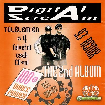 Digital Scream Túlélem én (\'93 Remix - The 2nd Album)