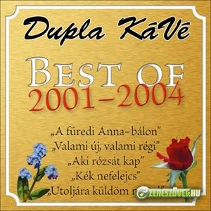 Dupla KáVé Best of 2001-2004