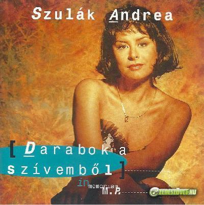 Szulák Andrea Darabok a szívemből - In Memoriam M.P.