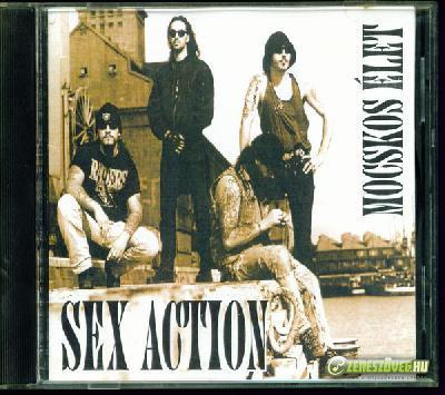 Sex Action Mocskos élet