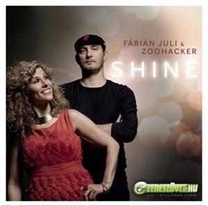 Juli Fabian & Zoohacker Shine