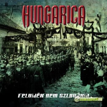 Hungarica Felvidék nem Szlovákia (mini-album)