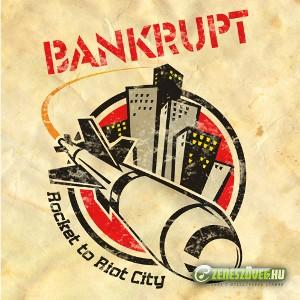 Bankrupt Rocket To Riot City (EP)
