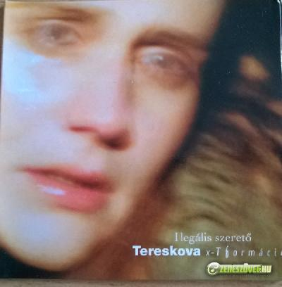 Tereskova I lLegális szerető (x-T formáció)