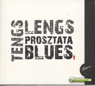Tengs Lengs Prosztata Blues