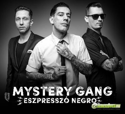 Mystery Gang Eszpresszó Negro