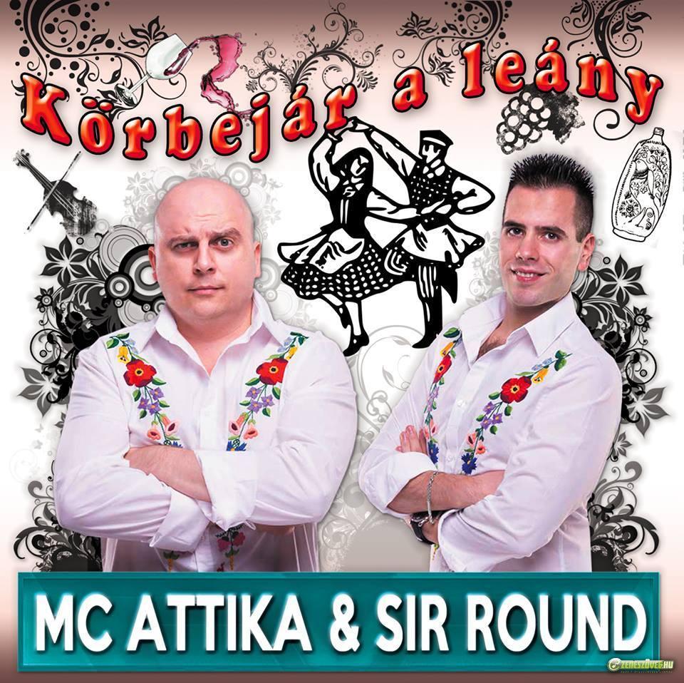 MC Attika & Sir Round