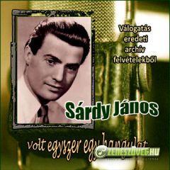Sárdy János Sárdy János: Válogatás eredeti archív felvételekből (CD)