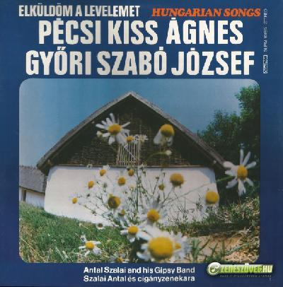 Győri Szabó József Pécsi Kiss Ágnes / Győri Szabó József:  Elküldöm a levelemet