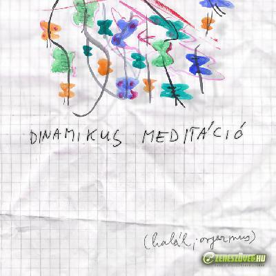 halál;orgazmus Dinamikus meditáció A oldal
