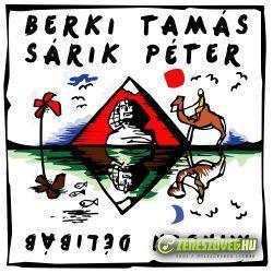 Berki Tamás Berki Tamás; Sárik Péter -  Minden délibáb