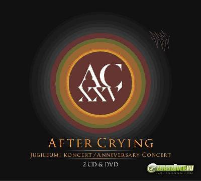 After Crying Jubileumi Koncert (2 CD)