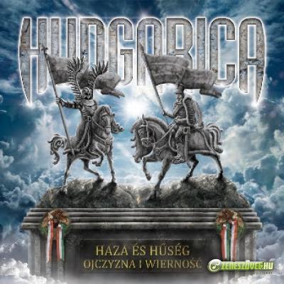 Hungarica Haza és hűség / Ojczyzna i wierność