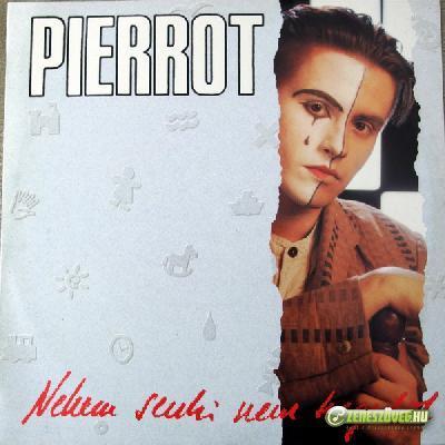 Pierrot Nekem senki nem hegedül