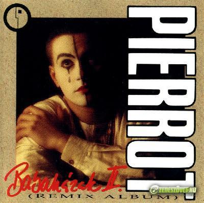 Pierrot Babaházak II. (Remix Album)