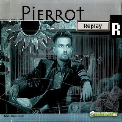 Pierrot Replay (Játék-RemixAlbum)