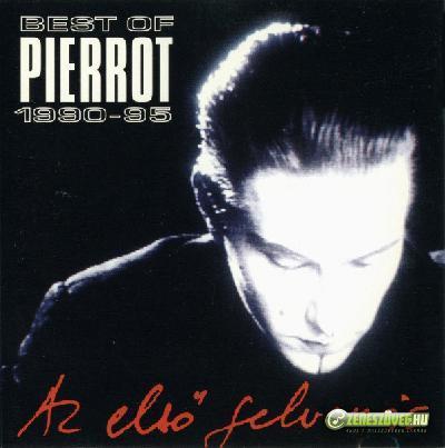 Pierrot Az Első Felvonás (Best of... 1990-95)