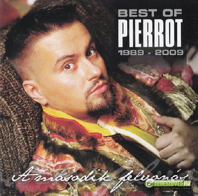 Pierrot A második felvonás - Best of Pierrot 1989-2009