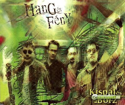 Kispál és a Borz Hang és fény (maxi)